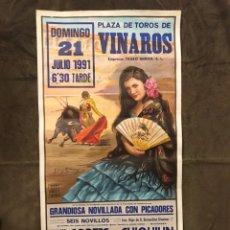 Carteles Toros: TAUROMAQUIA. CARTEL PLAZA DE TOROS DE VINAROZ. GRANDIOSA NOVILLADA CON PICADORES (A.1991). Lote 178140032