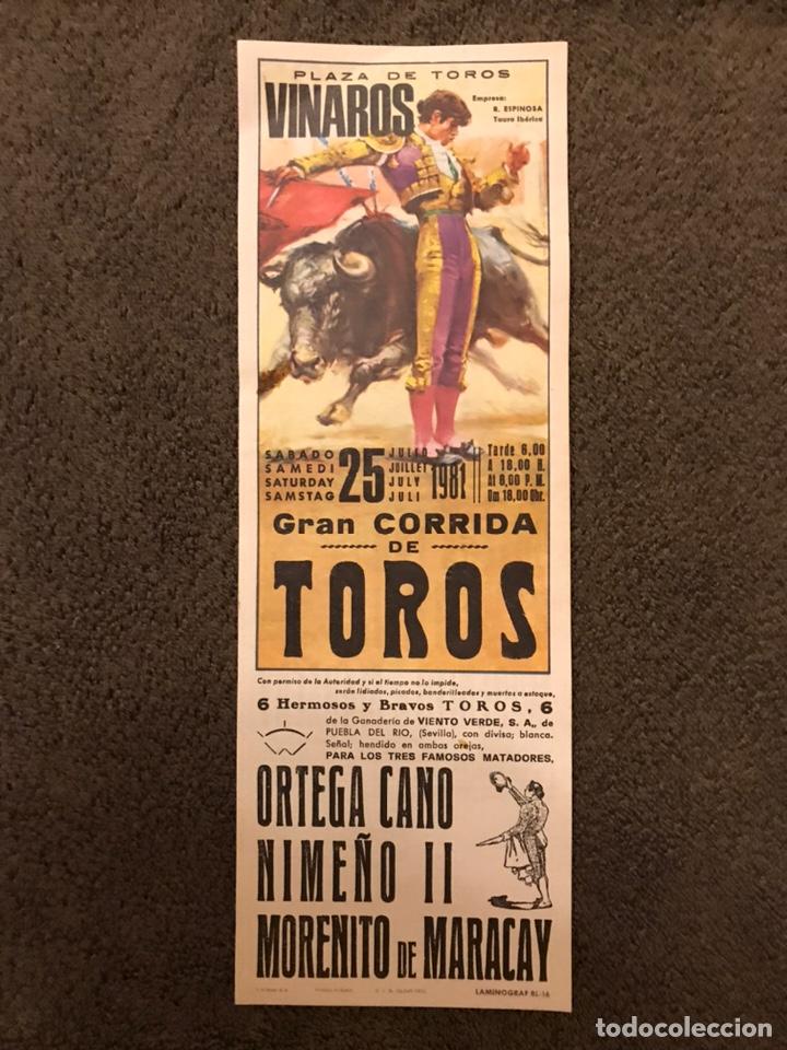 TAUROMAQUIA. CARTEL PLAZA DE TOROS DE VINAROS. GRAN CORRIDA DE TOROS. (A.1981) (Coleccionismo - Carteles Gran Formato - Carteles Toros)