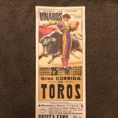 Carteles Toros: TAUROMAQUIA. CARTEL PLAZA DE TOROS DE VINAROS. GRAN CORRIDA DE TOROS. (A.1981). Lote 178290442