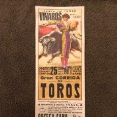Carteles Toros: TAUROMAQUIA. CARTEL PLAZA DE TOROS DE VINAROS. GRAN CORRIDA DE TOROS. (A.1981). Lote 178290667