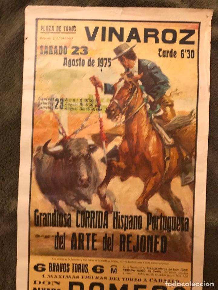 Carteles Toros: TAUROMAQUIA. Cartel Plaza de Toros de VINAROZ. Grandiosa corrida Hispano Portuguesa - Foto 2 - 178292558