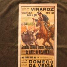 Carteles Toros: TAUROMAQUIA. CARTEL PLAZA DE TOROS DE VINAROZ. GRANDIOSA CORRIDA HISPANO PORTUGUESA. Lote 178292558