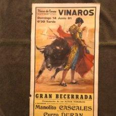 Carteles Toros: TAUROMAQUIA. CARTEL PLAZA DE TOROS DE VINAROZ. GRAN BECERRADA. PRESENTACION DE LOS NIÑOS TOREROS. Lote 178293152