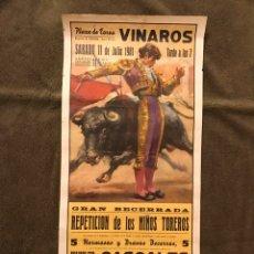 Carteles Toros: TAUROMAQUIA. CARTEL PLAZA DE TOROS DE VINAROZ. GRAN BECERRADA. PRESENTACION DE LOS NIÑOS TOREROS ... Lote 178295153