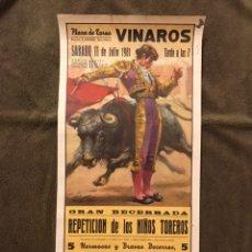 Carteles Toros: TAUROMAQUIA. CARTEL PLAZA DE TOROS DE VINAROZ. GRAN BECERRADA. PRESENTACION DE LOS NIÑOS TOREROS.... Lote 178296771