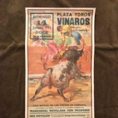 Carteles Toros: TAUROMAQUIA. CARTEL PLAZA DE TOROS DE VINAROZ. CON MOTIVO DE LAS FIESTAS DE CARNAVAL ...(A.1993). Lote 178297232
