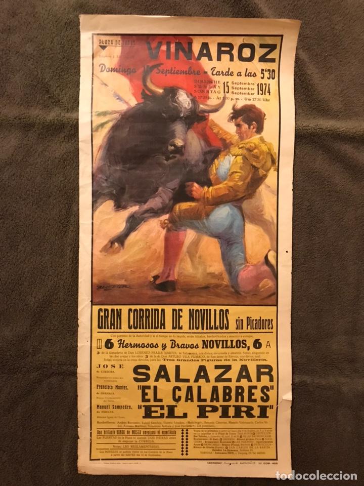 TAUROMAQUIA. CARTEL PLAZA DE TOROS DE VINAROZ. GRANDIOSA CORRIDA DE NOVILLOS SIN PICADORES.(A.1974) (Coleccionismo - Carteles Gran Formato - Carteles Toros)