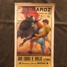Carteles Toros: TAUROMAQUIA. CARTEL PLAZA DE TOROS DE VINAROZ. GRANDIOSA CORRIDA DE NOVILLOS SIN PICADORES.(A.1974). Lote 178298316