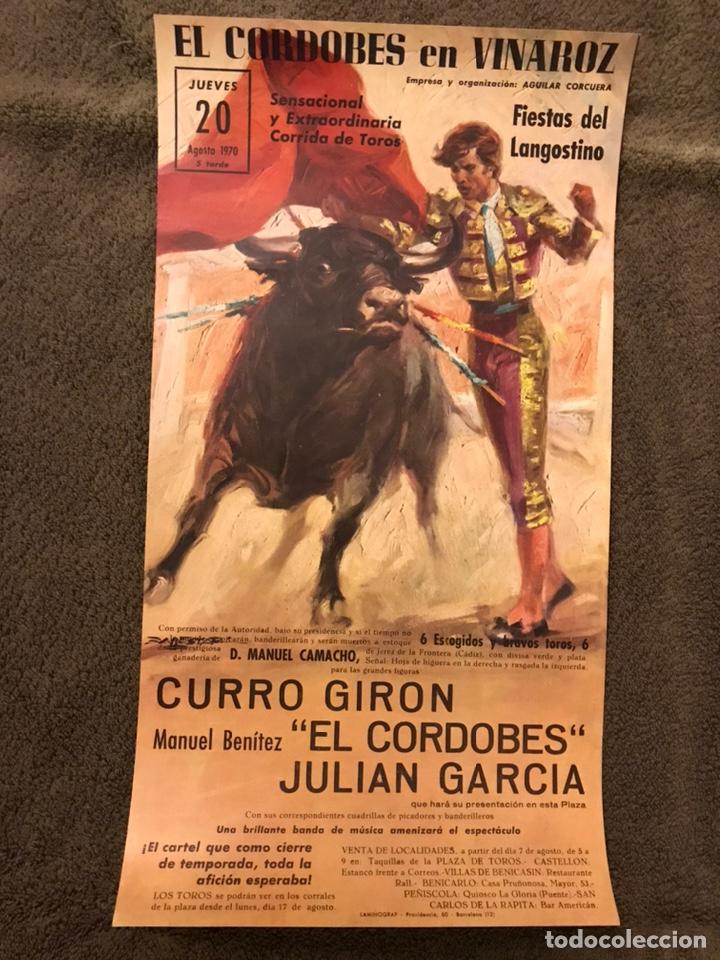 TAUROMAQUIA. CARTEL EL CORDOBES EN VINAROZ. SENSACIONAL Y EXTRAORDINARIA....(A.1970) (Coleccionismo - Carteles Gran Formato - Carteles Toros)