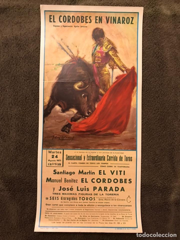 TAUROMAQUIA. CARTEL EL CORDOBES EN VINAROZ. SENSACIONAL Y EXTRAORDINARIA....(A.1971) (Coleccionismo - Carteles Gran Formato - Carteles Toros)