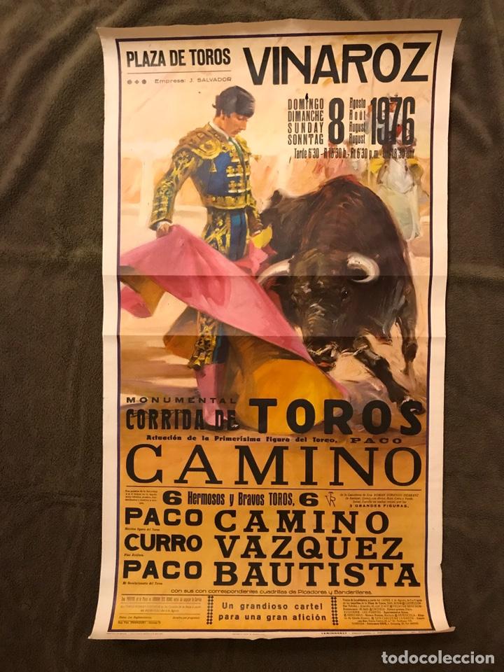 TAUROMAQUIA. CARTEL PLAZA DE TOROS DE VINAROZ. MONUMENTAL CORRIDA DE TOROS. PACO CAMINO... (A.1976) (Coleccionismo - Carteles Gran Formato - Carteles Toros)