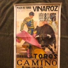 Carteles Toros: TAUROMAQUIA. CARTEL PLAZA DE TOROS DE VINAROZ. MONUMENTAL CORRIDA DE TOROS. PACO CAMINO... (A.1976). Lote 178301171