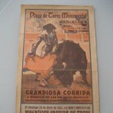 Carteles Toros: CARTEL TOROS PLAZA MONUMENTAL BARCELONA 1935. CHICUELO, BARRERA, FERNANDO DOMINGUEZ. Lote 178353280