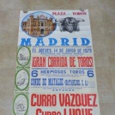 Carteles Toros: CARTEL TOROS GRANDE - MADRID - JUNIO DE 1979 - CURRO VAZQUEZ, CURRO LUQUE, LAZARO CARMONA. Lote 178603802