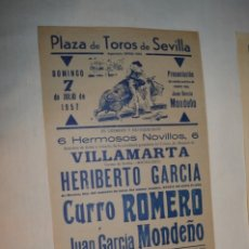 Carteles Toros: CURRO ROMERO - CARTEL DE TOROS DEL AÑO 1957 - SEVILLA - DOMINGO 7 DE JULIO DE 1957 - ¡IMPRESIONANTE!. Lote 178815151