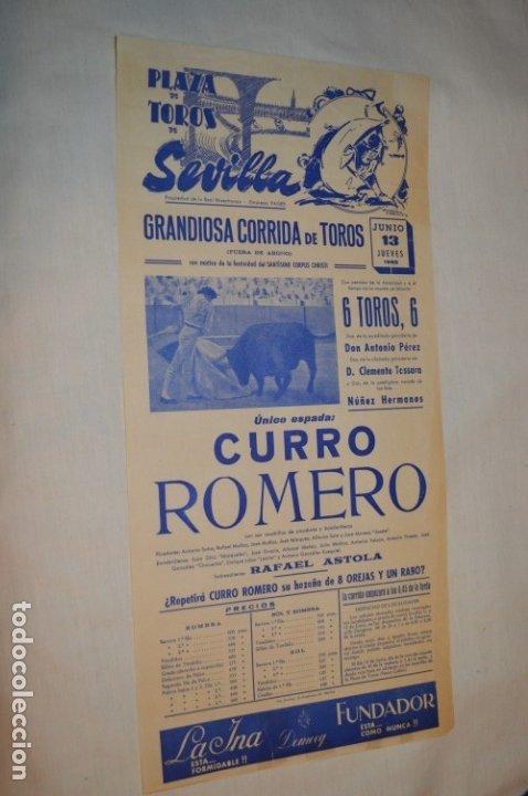 ÚNICO ESPADA - CURRO ROMERO - CARTEL DE TOROS - SEVILLA - JUEVES 13 DE JUNIO 1968 - ¡IMPRESIONANTE! (Coleccionismo - Carteles Gran Formato - Carteles Toros)