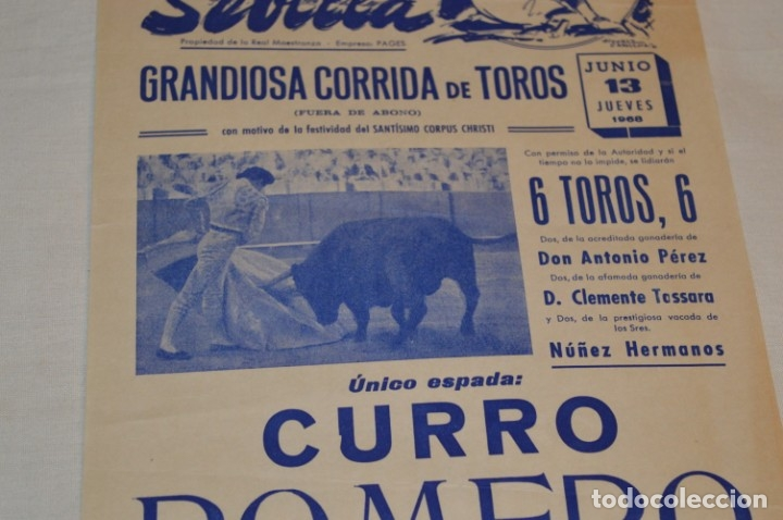 Carteles Toros: Único espada - CURRO ROMERO - Cartel de toros - SEVILLA - Jueves 13 de Junio 1968 - ¡Impresionante! - Foto 4 - 178816026