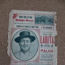Carteles Toros: CARTEL DE TOROS DE 15 DE AGOSTO DE 1914. MATÍAS LARA LARITA. PALHA.. Lote 179524342