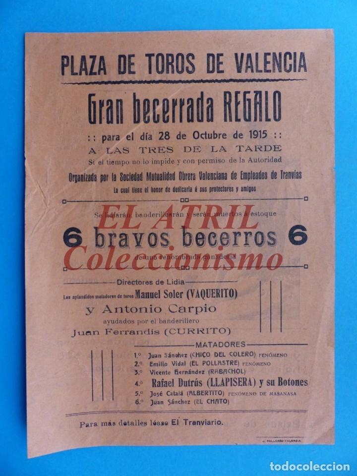 VALENCIA - CARTEL DE TOROS - AÑO 1915 - VAQUERITO, CARPIO, CURRITO (Coleccionismo - Carteles Gran Formato - Carteles Toros)