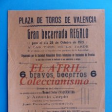 Carteles Toros: VALENCIA - CARTEL DE TOROS - AÑO 1915 - VAQUERITO, CARPIO, CURRITO. Lote 180446191