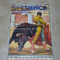 Carteles Toros: CARTEL GRANDE DE TOROS - CUENCA - AÑO 1974, EL VITI, PALOMO LINARES, DIEGO PUERTA, SAAVEDRA. Lote 181033833