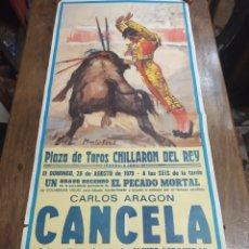 Carteles Toros: CARTEL CORRIDA DE TOROS. CHILLARÓN DEL REY. GUADALAJARA. CARLOS ARAGÓN CANCELA. AGOSTO DE 1979.. Lote 181139840