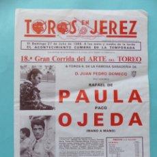 Carteles Toros: CAREL DE TOROS - JEREZ - CADIZ - 27 JULIO 1986 - RAFAEL DE PAULA Y PACO OJEDA MANO A MANO DOMECQ. Lote 181711332