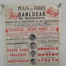 Carteles Toros: CARTEL DE TOROS ORIGINAL - REAPARICIÓN DE ANTONIO ORDOÑEZ - CURRO ROMERO - PEPIN VEGA. 43,5X31,5 CM.. Lote 182211410