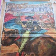 Carteles Toros: CARTEL TOROS, PLAZA ALICANTE, 1923, GAONA, LITOGRAFIA, MUY GRANDE, CGT9. Lote 182442027