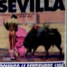 Affissi Tauromachia: PLAZA DE TOROS DE SEVILLA. 1996. CARLOS PACHECO. JAIME ORTEGA. JUAN CARLOS DE ALBA. LEER.. Lote 182551493