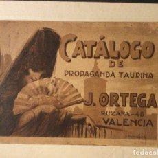 Carteles Toros: CATÁLOGO DE PROPAGANDA TAURINA J.ORTEGA VALENCIA 1927. Lote 182604048