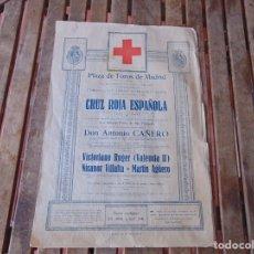 Carteles Toros: CARTEL DE TOROS MADRID ALFONSO XIII CRUZ ROJA TOREROS CAÑERO ROGER VILLALTA AGUERO 7 JUNIO 1927. Lote 182836673