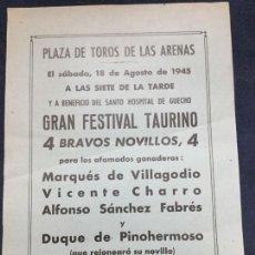 Carteles Toros: FOLLETO PLAZA DE TOROS DE LAS ARENAS AGOSTO 1945 GRAN FESTIVAL TAURINO . Lote 183264593