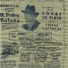 Carteles Toros: CARTEL DE TOROS EN SEDA. HOMENAJE A D. PEDRO BALAÑÁ ESPINÓS.1951. BARCELONA. 32X40.. Lote 183783572