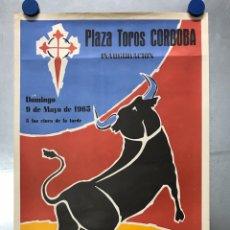 Carteles Toros: CORDOBA - TOROS - 9 DE MAYO DE 1965 - INAUGURACION BENEFICIO DE LA ASOCIACION ESPAÑOLA CONTRA CANCER. Lote 183889096