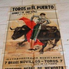 Carteles Toros: CARTEL DE TOROS DE EL PUERTO. 2 DE JUNIO DE 1963. DOS ANJOS, AGUSTÍN CASTELLANOS EL PURI Y COPANO. Lote 187370006