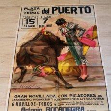 Carteles Toros: CARTEL DE TOROS DE EL PUERTO. 15 DE AGOSTO DE 1981. ANTONIO BOCANEGRA, PAQUITO MENA,. Lote 187370136