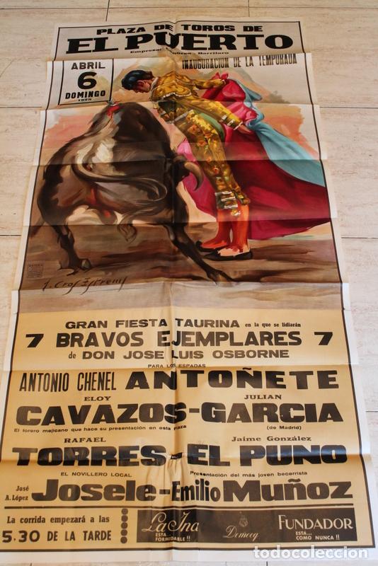 CARTEL DE TOROS DE EL PUERTO. 6 DE ABRIL DE 1975. ANTOÑETE, ELOY CAVAZOS, JULIÁN GARCÍA, (Coleccionismo - Carteles Gran Formato - Carteles Toros)