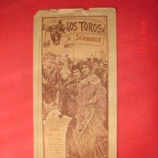 Carteles Toros: PLAZA DE TOROS DE SALAMANCA, AÑO 1903. MATADORES, QUINITO, BOMBITA CHICO Y LAGARTIJO. VER FOTOS. Lote 189147033