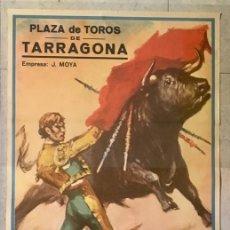 Carteles Toros: CARTEL TOROS TARRAGONA. EL CORDOBÉS. 1969.. Lote 189609075