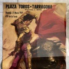 Carteles Toros: CARTEL TOROS TARRAGONA. PAQUIRRI. 1969. Lote 189615875