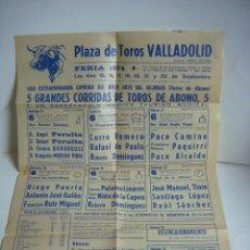 Carteles Toros: CARTEL DE TOROS PLAZA DE TOROS VALLADOLID FERIA 1974. Lote 189971425