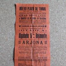 Carteles Toros: CARTEL DE TOROS DE BARCELONA. 29 DE SEPTIEMBRE DE 1912. ALGABEÑO II, JUAN BELMONTE Y A. G.ARJONA. Lote 190447895