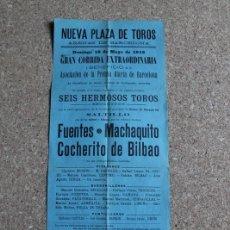 Carteles Toros: CARTEL DE TOROS DE BARCELONA. 19 DE MAYO DE 1912. FUENTES, MACHAQUITO Y COCHERITO DE BILBAO.. Lote 190448092