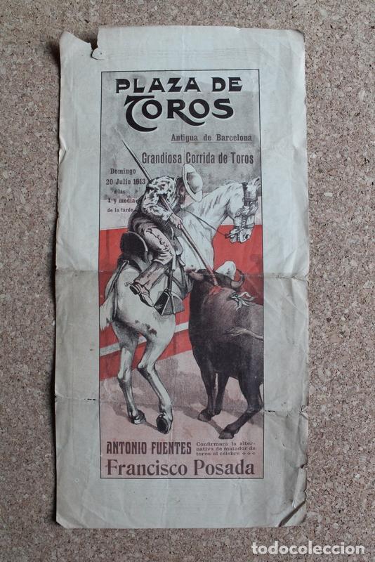 CARTEL DE TOROS DE BARCELONA. 13 DE JULIO DE 1913. ANTONIO FUENTES, ALTERNATIVA DE FRANCISCO POSADA. (Coleccionismo - Carteles Gran Formato - Carteles Toros)