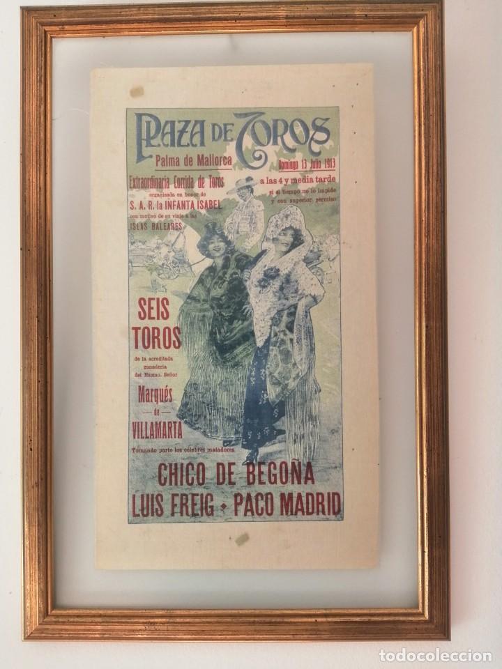 CARTEL DE TOROS EN SEDA NATURAL ENMARCADO , AÑO 1913 (Coleccionismo - Carteles Gran Formato - Carteles Toros)