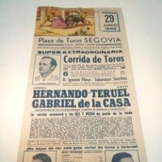 Carteles Toros: CARTEL TAURINO. PLAZA DE TOROS DE SEGOVIA. 9 DE JUNIO DE 1969. HERNANDO TERUEL Y GABRIEL DE LA CASA.. Lote 190849001