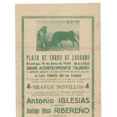 Carteles Toros: LOGROÑO.- 1939 AÑO DE LA VICTORIA. ANTONIO IGLESIAS. RIBEREÑO. ANIVERSARIO ALZAMIENTO NACIONAL.. Lote 191472706