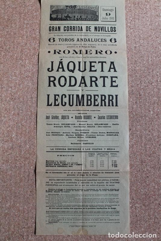 CARTEL DE TOROS DE BARCELONA. 9 DE JULIO DE 1911. JÁQUETA, RODOLFO RODARTE Y ZACARÍAS LECUMBERRI (Coleccionismo - Carteles Gran Formato - Carteles Toros)