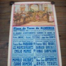 Carteles Toros: PLAZA DE TOROS DE ALMERIA-FERIA Y FIESTAS DE 1981-PEPIN JIMENEZ-VICENTE YESTERAS-FCO RIVERA PAQUIRRI. Lote 193188018